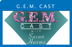 G.E.M. CAST with Susan Harms